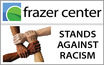 Frazer Center Stands Against Racism